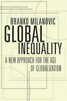 Global Inequality A New Approach for the Age of Globalization 9780674984035