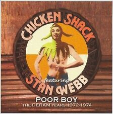 Poor Boy (The Deram Years 1972-1974) by Chicken Shack/Stan Webb's Chicken...
