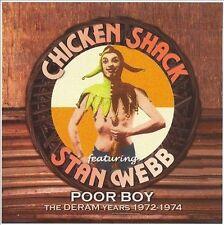 Poor Boy (The Deram Years 1972-1974) by Chicken Shack/Stan Webb's Chicken...