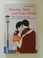 Patricia Wiede Marmor Stein und Eisen bricht +