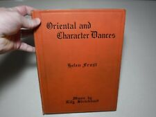 Oriental and Character Dances- Helen Frost, Music by Lily Strickland, 1930