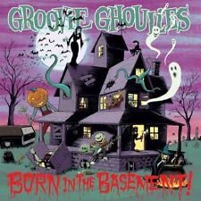 GROOVIE GHOULIES - BORN IN THE BASEMENT   CD NEW+
