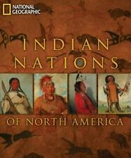 Indian Nations of North America by Teri Frazier, Rick Hill and U. S. National Ge
