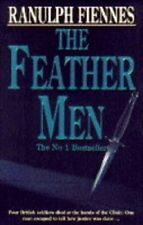 The Feather Men,Sir Ranulph Fiennes