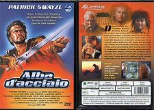 ALBA D'ACCIAIO - DVD  (NUOVO SIGILLATO) PATRICK SWAYZE