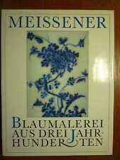 PORZELLAN - Meissen - Meissener Blaumalerei aus drei Jahrhunderten (1989)