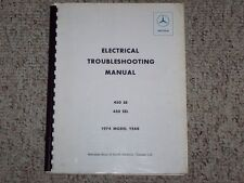 1974 Mercedes Benz 450SE 450SEL 450 SE SEL Electrical Wiring Diagrams Manual