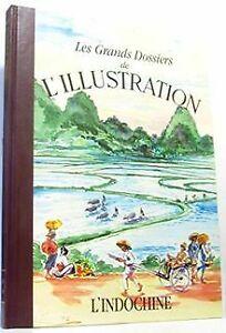 L'Indochine : 1843-1944 (Les Grands dossiers de L'Illustra... | Livre | état bon