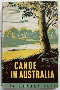 1948 1st Canoe In Australia, by R Raven-Hart w 40 Plates, free EXPRESS worldwide