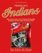 Franklin's Indians Book~Designer of Indian Scout and Chief Motorcycles~ NEW!