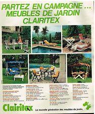 Publicité Advertising 1978 Mobilier les meubles de jardins Clairitex