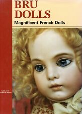 Bru French Fashion Dolls - Patents Types incl. Reproductions / Scarce Book