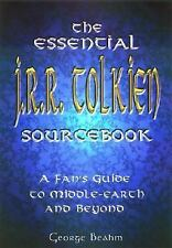 The Essential J.R.R. Tolkien Sourcebook: A Fan's Guide to Middle-Earth-ExLibrary