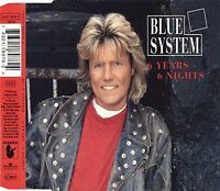 Blue System 6 years, 6 nights (1994) [Maxi-CD]