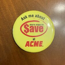 "Vintage Acme Supermarkets Grocery Store Employee Yellow Button Pin ""Ask Me"""