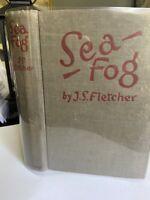 Sea Fog By J.S. Fletcher Vintage