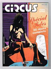 *** CIRCUS *** Hors Série - Spécial Putes - 02/1985 // BE +