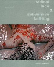 Radical Lace & Subversive Knitting, McFadden, David Revere, Edwards, Jennifer St