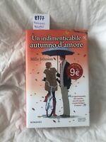 Un Indimenticabile Autunno D'amore Di Milly Johnson Prima Edizione 2012