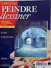 Peindre And Dessiner N18  Le Lavis   Le Lavis A Lencre