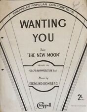 WANTING YOU. -  THE NEW MOON - ROMBERG. -  SHEET MUSIC