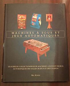 Machines à sous et jeux automatiques : Le guide du collectionneur