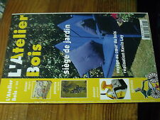 8µ? Revue L'Atelier Bois n°108 Siege jardin Motif vigne sur vaisselier