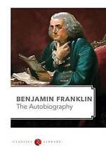 Benjamin Franklin, l'autobiografia by Benjamin Franklin (libro in brossura, 2016)