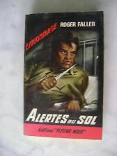 Roger FALLER - Alertes au sol - Fleuve noir 499 - 1965 EO