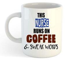 This Nurse Runs On Coffee & Swear Words Mug - Funny, Gift, Jobs