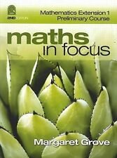 Maths in Focus Mathematics Extension 1 Preliminary Course by Margaret Grove