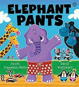 ELEPHANT PANTS, Smriti Prasadam-Halls – BN Picture Book