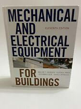 Mechanical and Electrical Equipment for Buildings by Alison G. Kwok, Walter...