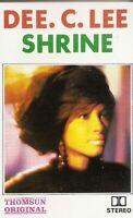 Dee C. Lee .. Shrine.  Import Cassette Tape