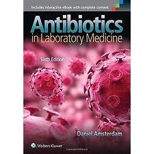 Antibiotics in Laboratory Medicine by Daniel Amsterdam (Hardback, 2014)