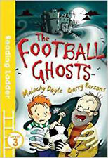 The Football Ghosts (Reading Ladder Level 3), New, Doyle, Malachy, Parsons, Garr