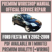 WORKSHOP MANUAL SERVICE & REPAIR GUIDE for FORD FIESTA MK V 2002-2008 +WIRING