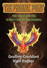 The Phoenix Point by Geoffrey Crockford and Nigel Hughes (2011, Paperback)
