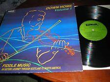 DOWN HOME VOLUME 1 FIDDLE MUSIC SCOTLAND TO NORTH AMERICA LISMOR FOLK LIFL 7012