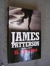 JAMES PATTERSON - IL MAESTRO - MONDOLIBRI - 2012  -LIB63
