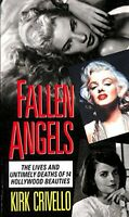 Fallen Angels: Lives and Untimely Deaths of Fourt... by Crivello, Kirk Paperback
