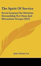The Spirit Of Service: Seven Lessons On Christian Stewardship For Class And Disc