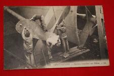 SAINT NAZAIRE OUVRIERS TRAVAILLANT AUX HELICES 1914  R527