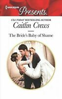 The Bride's Baby of Shame (Stolen Brides) by Crews, Caitlin