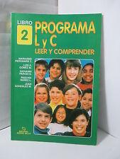 PROGRAMA L Y C LEER Y COMPRENDER LIBRO 2 DESAROLLO DE ESTRATEGIAS DE LECTURA