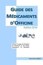 Guide des Medicaments D'Officine 2016 by Maximilien Deberly (2015, Paperback)