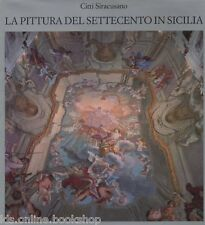 La Pittura del Settecento in Sicilia - Monte dei Paschi di Siena 1986