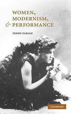 Women, Modernism, and Performance, Farfan, Penny, Very Good condition, Book