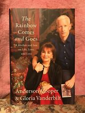 The Rainbow Comes and Goes: A Mother and Son On Life, Love, and Loss by Anderson