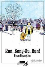 Run, Bong-Gu, Run! Byun, Byung Jun Paperback